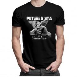 Puterea stă în families v.2 - T-shirt pentru bărbați