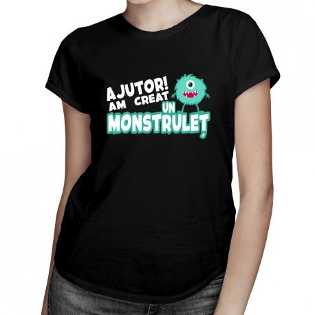 Ajutor! Am creat un monstruleț - T-shirt pentru femei