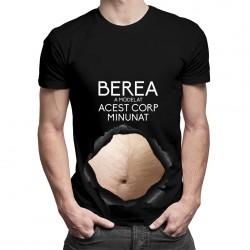 Berea a modelat acest corp minunat v3 - T-shirt pentru bărbați