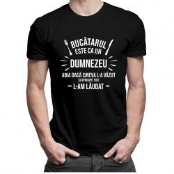 Bucătarul este ca un Dumnezeu - T-shirt pentru bărbați și femei