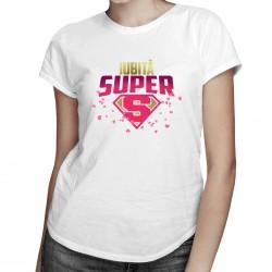Iubită super - T-shirt pentru femei