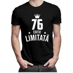 76 ani Ediție Limitată - tricou bărbătesc cu imprimeu
