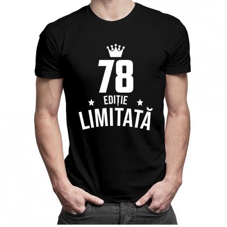 78 ani Ediție Limitată - T-shirt pentru bărbați - un cadou de ziua ta