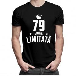 79 ani Ediție Limitată - T-shirt pentru bărbați - un cadou de ziua ta