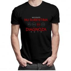 Niciodată nu subestima diagnoza auto - T-shirt pentru bărbați
