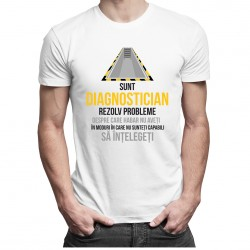 Sunt diagnostician, rezolv probleme - T-shirt pentru bărbați