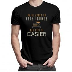 Nu de ajuns că este frumos, dar este și casier - T-shirt pentru bărbați