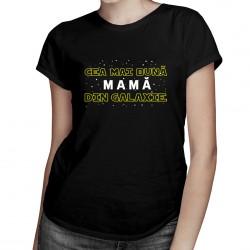 Cea mai bună mamă din galaxie - T-shirt pentru femei