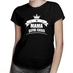 Mama șeful casei - T-shirt pentru femei