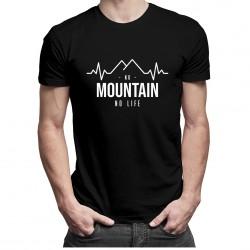No mountain no life - T-shirt pentru bărbați