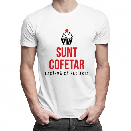 Sunt cofetar - lasă-mă să fac asta - T-shirt pentru bărbați