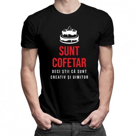 Sunt cofetar, deci știi că sunt creativ și uimitor - T-shirt pentru bărbați