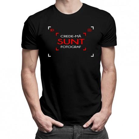 Crede-mă - sunt fotograf - T-shirt pentru bărbați