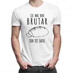 Cel mai bun brutar din tot satul - T-shirt pentru bărbați