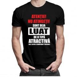 Atenție! Nu atingeți! Sunt deja luat de o tipă atractivă  (Da, ea mi-a cumpărat tricoul) - T-shirt pentru bărbați