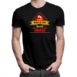 Siguranța înainte de toate - bea cu o pompier - T-shirt pentru bărbați