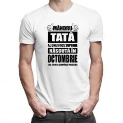 Mândru tată al unei fiice superbe născută în octombrie - tricou bărbătesc cu imprimeu