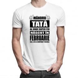 Mândru tată al unui super fiu născut în februarie - tricou bărbătesc cu imprimeu