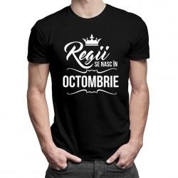 Regii se nasc în octombrie - tricou bărbătesc cu imprimeu