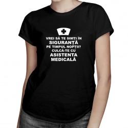 Vrei să te simți în siguranță pe timpul nopții? Culcă-te cu asistenta medicală -T-shirt pentru femei