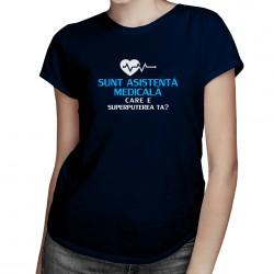 Sunt asistentă medicală, care e superputerea ta? - T-shirt pentru femei